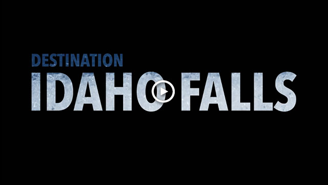 Idaho Falls Destination Video